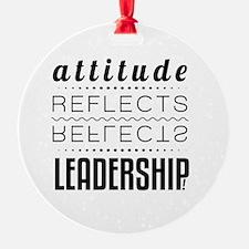 Leadership: Attitude Ornament