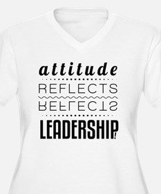 Leadership: Attit T-Shirt