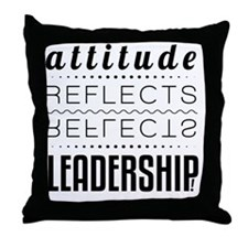 Leadership: Attitude Throw Pillow