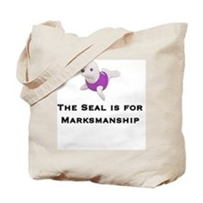 The Seal is for Marksman Tote Bag