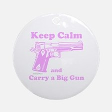 Keep Calm and Carry a Big Gun Ornament (Round)