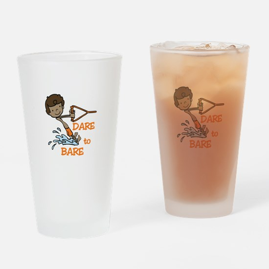 Dare to Bare Drinking Glass