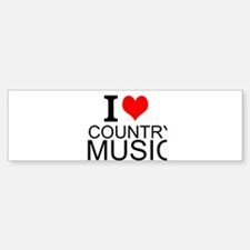 I Love Country Music Bumper Bumper Bumper Sticker