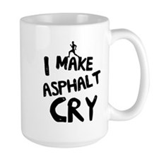 I make asphalt cry Mugs