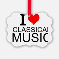 I Love Classical Music Ornament