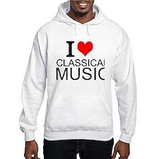 I Love Classical Music Hoodie