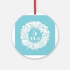 5th Anniversary Wreath Ornament (Round)