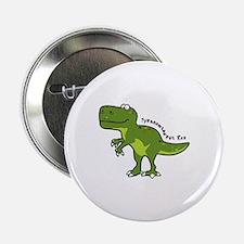 """Tyrannesaurus 2.25"""" Button"""