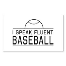 I speak fluent baseball Decal