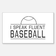 I speak fluent baseball Decal