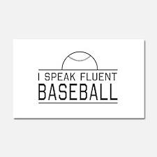 I speak fluent baseball Car Magnet 20 x 12
