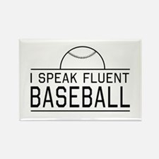 I speak fluent baseball Magnets