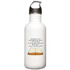 Bible Says Lord Gave I Water Bottle