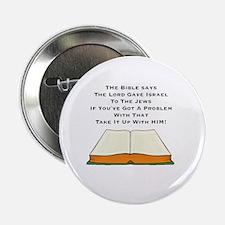 "Lord Gave Jews Israel 2.25"" Button"