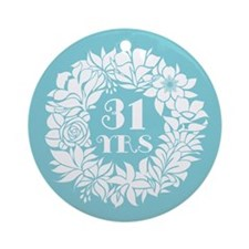 31st Anniversary Wreath Ornament (Round)