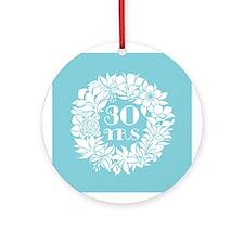30th Anniversary Wreath Ornament (Round)