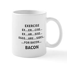 Exercise = Bacon Mugs