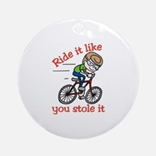 Ride It Ornament (Round)