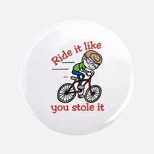 "Ride It 3.5"" Button"