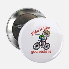 "Ride It 2.25"" Button"
