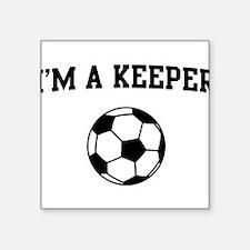 I'm a keeper soccer Sticker