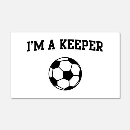 I'm a keeper soccer Wall Decal