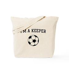 I'm a keeper soccer Tote Bag