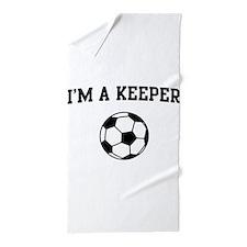 I'm a keeper soccer Beach Towel