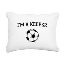 I'm a keeper soccer Rectangular Canvas Pillow