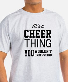 It's a cheer thing T-Shirt