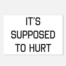 It's supposed to hurt Postcards (Package of 8)