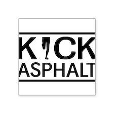 Kick asphalt Sticker