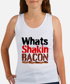 Whats Shakin Bacon Tank Top