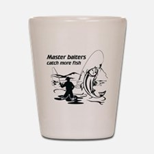 Master baiters catch more Shot Glass