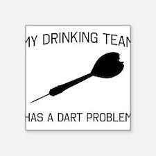 Drinking team dark problem Sticker