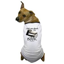 Pocket Design: Ask Me About My Book Dog T-Shirt