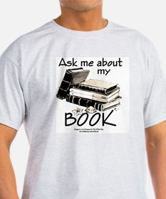 Pocket Design: Ask Me About My Book T-Shirt