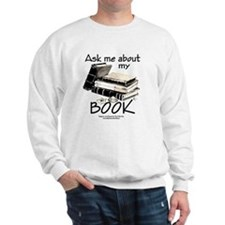 Pocket Design: Ask Me About My Book Sweatshirt