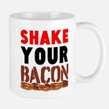 Shake Your Bacon Mugs