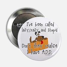 """Cute A.d.d 2.25"""" Button"""