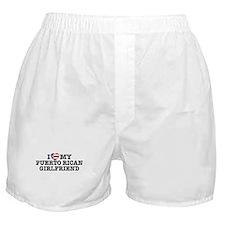 I Love My Puerto Rican Girlfriend Boxer Shorts
