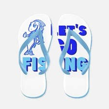 Fishing -- Flip Flops