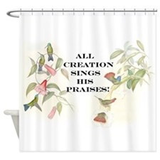 Hummingbirds Creation Song Shower Curtain