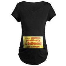 Has to be delivered midwife T-Shirt