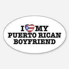 I Love My Puerto Rican Boyfriend Oval Decal