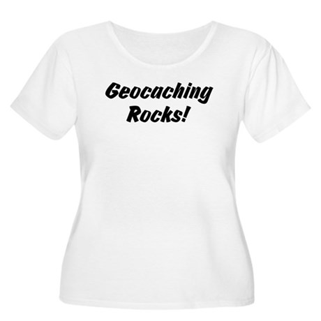 Geocaching Rocks! Women's Plus Size Scoop Neck T-S