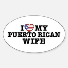 I Love My Puerto Rican Wife Oval Stickers
