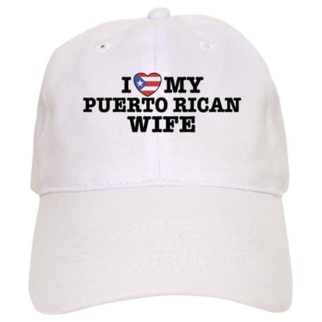 I Love My Puerto Rican Wife Cap