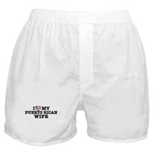 I Love My Puerto Rican Wife Boxer Shorts