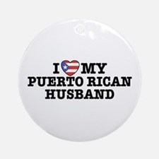 I Love My Puerto Rican Husband Ornament (Round)
